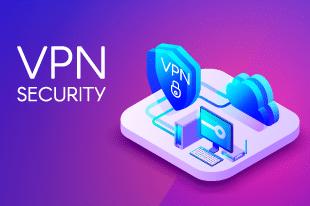 Comment bien choisir son VPN pour son entreprise ?